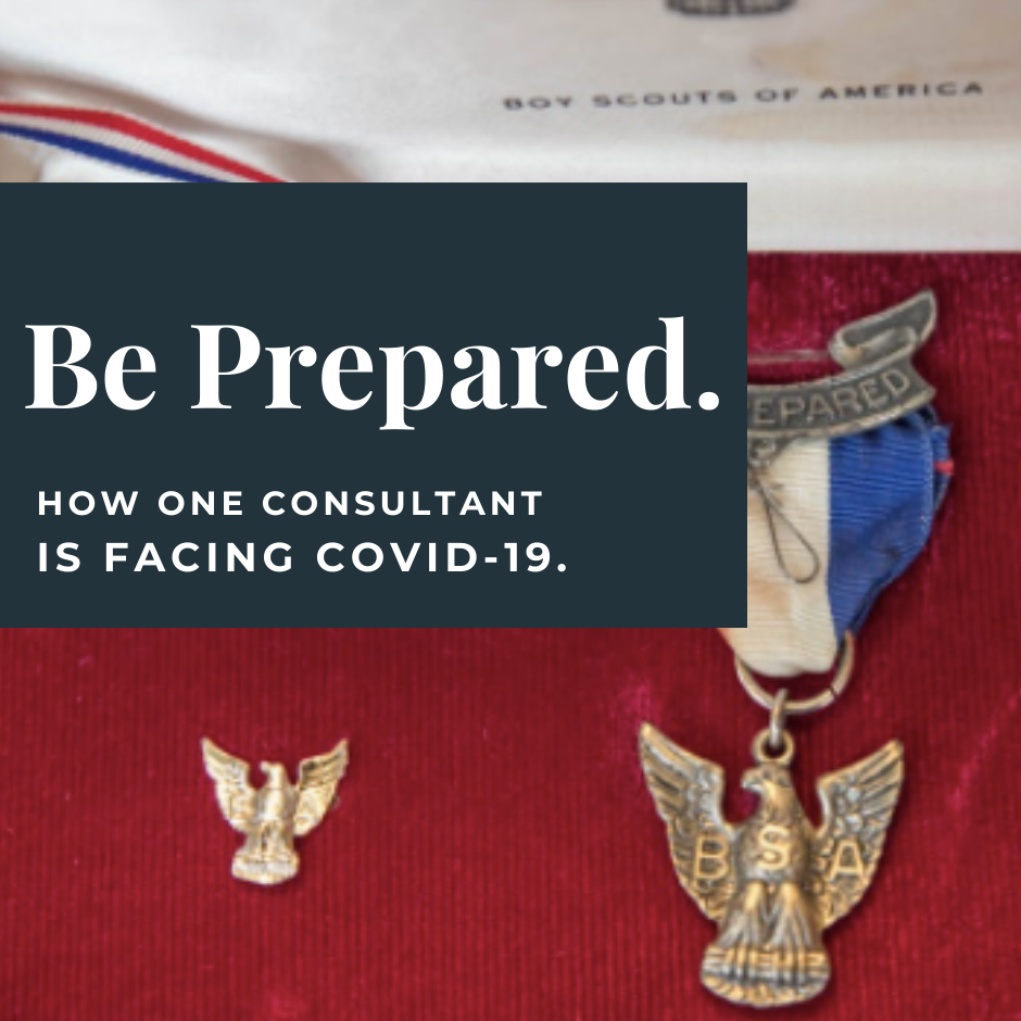 Be Prepared: How One Consultant is Facing Covid-19