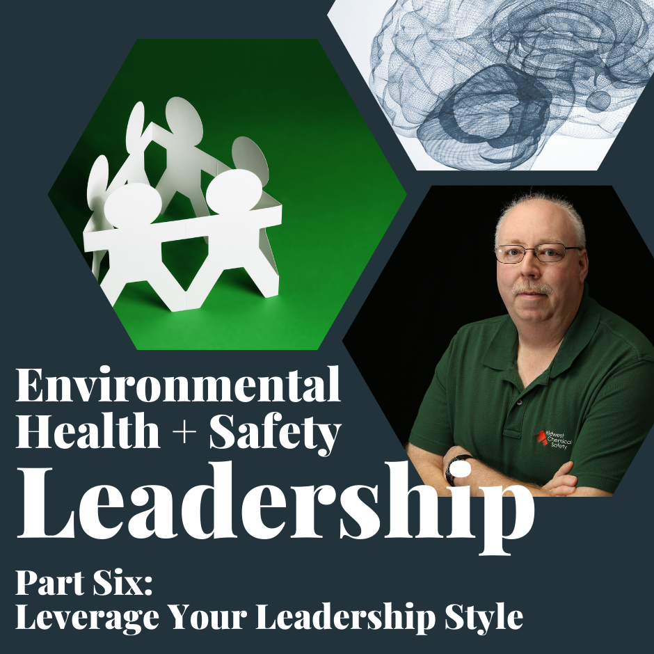 Leverage Your Leadership Style in EHS Leadership